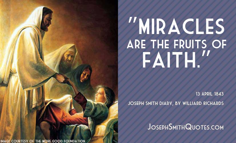 miracles are the fruits of faith